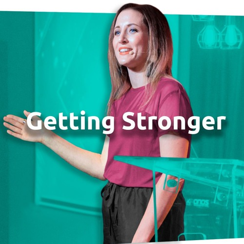 Getting Stronger - Ps. Sam McDonell