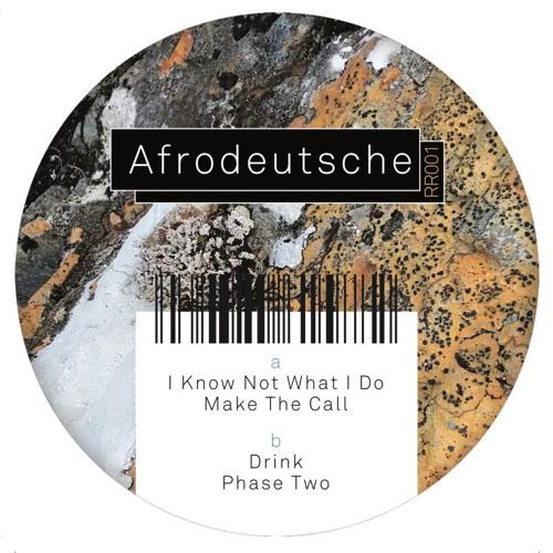RR001 - AFRODEUTSCHE - MAKE THE CALL (RIVER RAPID)
