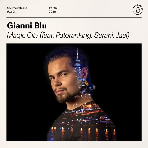 Gianni Blu - Magic City (feat. Patoranking, Serani, Jael)[OUT NOW]