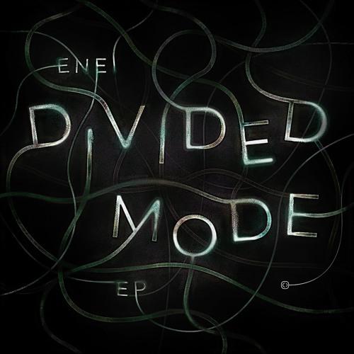 Enei - Divided Mode EP (CRIT131)