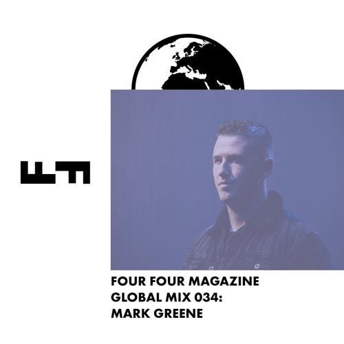 Four Four Global Mix 034 - Mark Greene