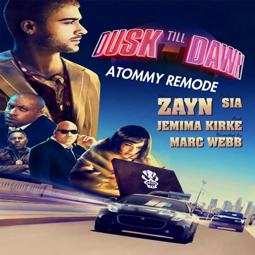Dusk Till Dawn (Atommy Remode) [FREE DOWNLOAD]
