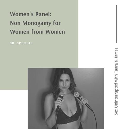 Show 39: Women's Panel - Non-Monogamy for Women from Women 2.0