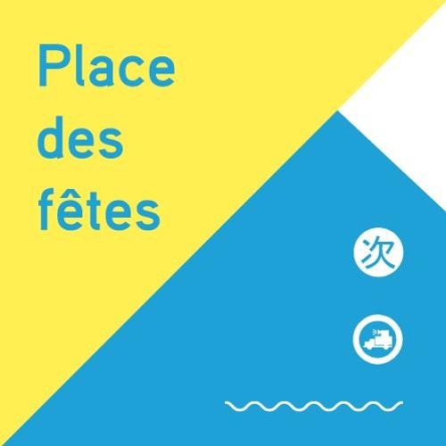 [TSUGI RADIO] Place des Fêtes #73 - Jeudi 11 juillet 2019