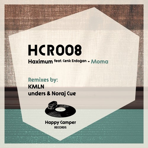 Premiere: Haximum - Moma (Unders & Noraj Cue Remix) [Happy Camper]