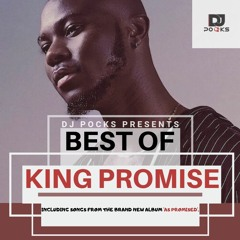 #BestOfKingPromise ★(Feat. Latest Tracks From The New Album 'As Promised') - Mixed By @PocksYNL.mp3