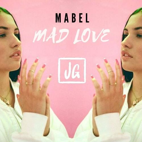Mabel - Mad Love (James Godfrey Remix) | Free Download