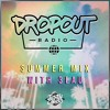 Dropout Radio: Chapter 006 (Summer Mix with 3LAU)