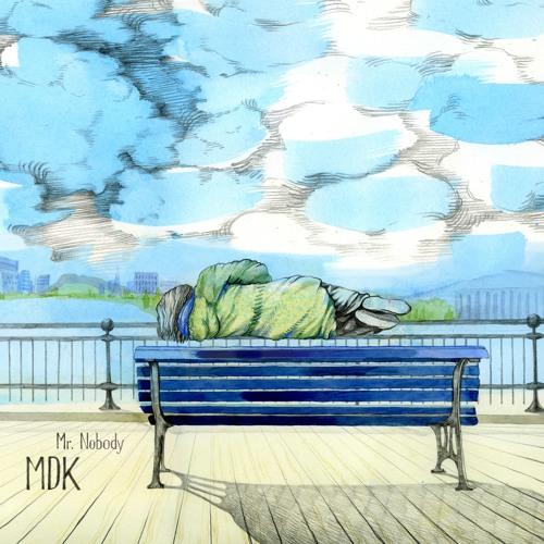 MDK - Mr Nobody (Vinyl Only)