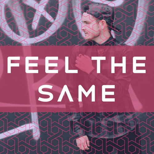Feel The Same (Ft. Sprion)