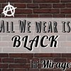 Download All We Wear is Black (Original Track)(Prod: The Mirage) Mp3