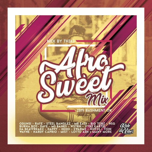 AfroSweet Mix | Bashment UK Vibes | July 2019