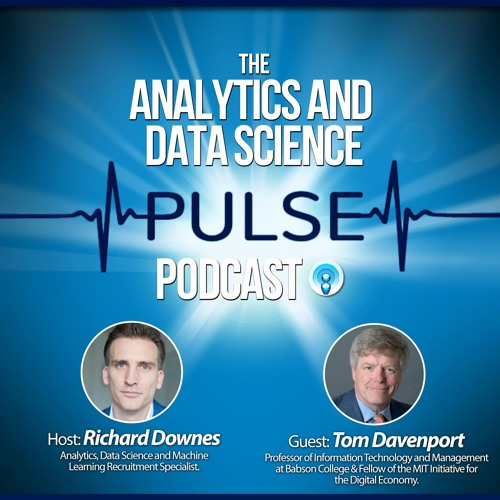 Analytics And Data Science Pulse #001 - Q&A With Tom Davenport