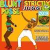 BLUNT POSSE - STRICTLY JUGGLIN 3.0