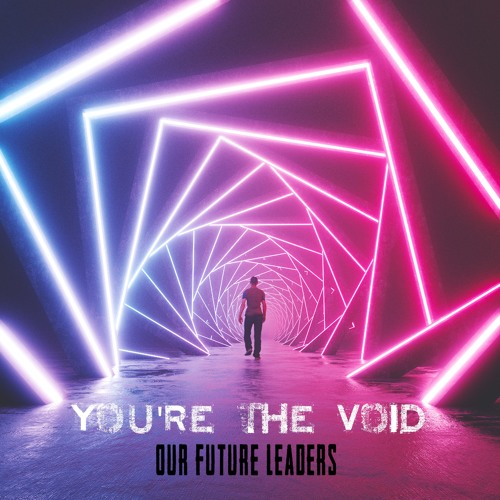 You're the Void