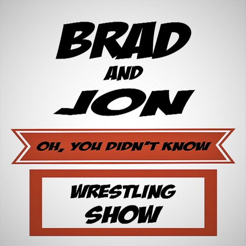Oh, You Didn't Know Wrestling Show - Ep. 34