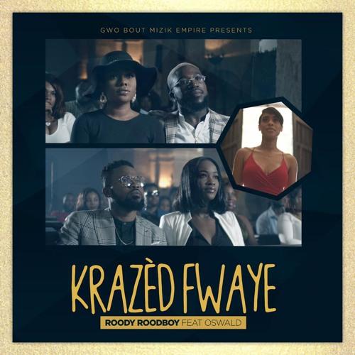 Krazèd Fwaye ft. Oswald
