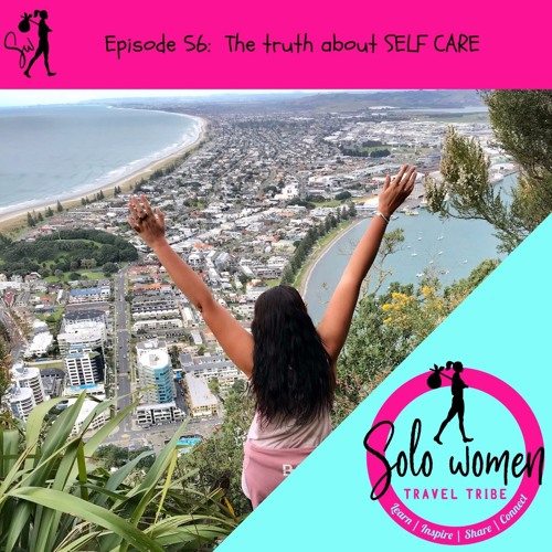 056: The truth about SELF CARE