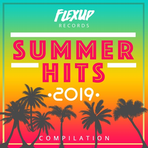 "Flex Up Records ""Summer Hits 2019"""