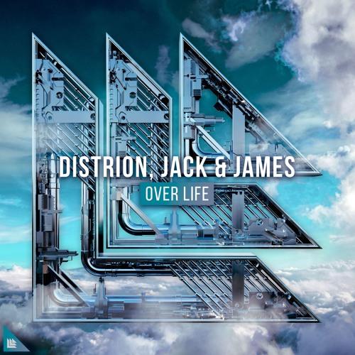 Distrion, Jack & James - Over Life