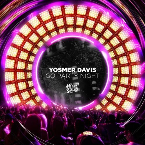 Yosmer Davis - Go Party Night