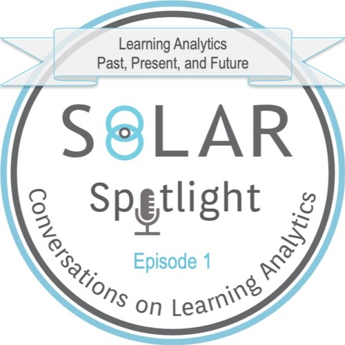 Episode 01: Learning Analytics - Past, Present, and Future