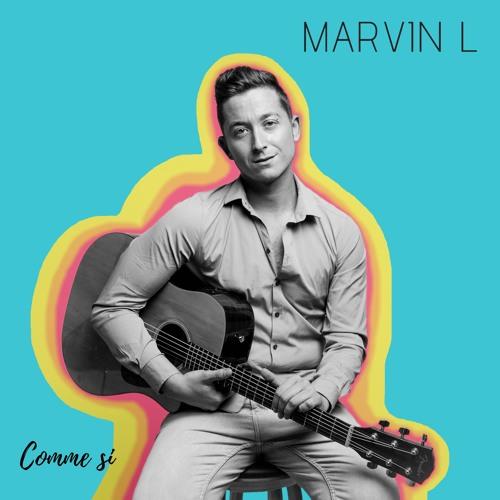 """""""Comme si """" - MARVIN L (Album)"""