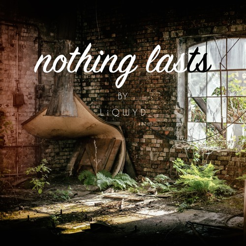 Nothing Lasts (Free download)