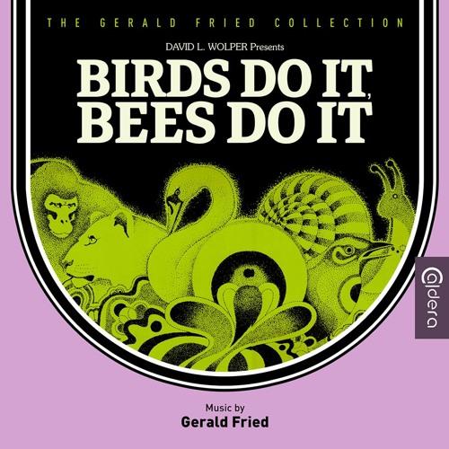 Birds Do It Bees Do It - Gerald Fried
