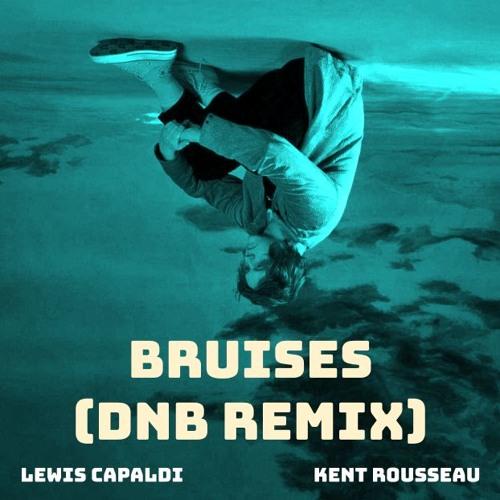 Bruises - Lewis Capaldi (180 BPM DnB Remix by Kent Rousseau