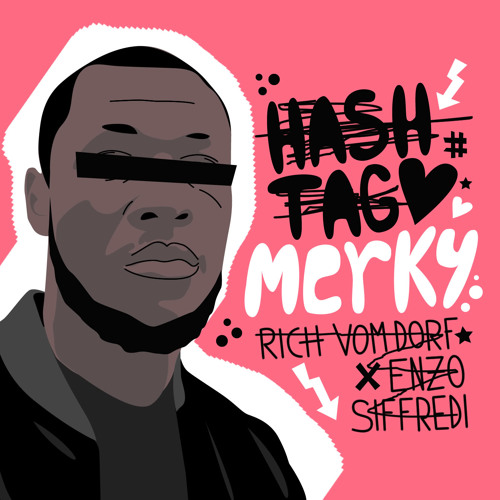 Rich Vom Dorf x Enzo Siffredi - #MERKY(FREE DOWNLOAD)