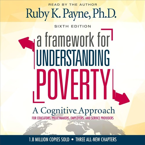 A Framework for Understanding Poverty Audiobook Excerpt - Ruby Payne