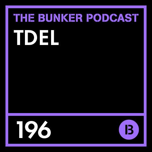 The Bunker Podcast 196: tdel