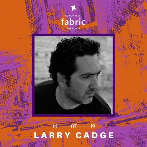 Larry Cadge Sundays at fabric x Smiley Fingers Promo Mix