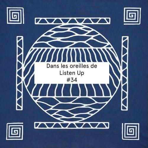Dans les oreilles de Listen Up! #34