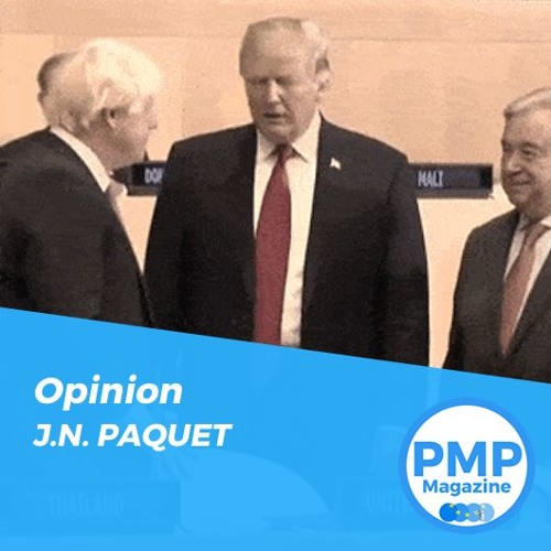 """""""If Blair was Bush's poodle... then Johnson is Trump's pug."""" by J.N. PAQUET"""