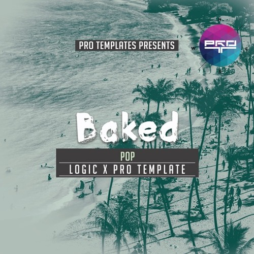Baked Logic X Pro Template
