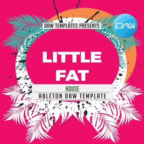 Little Fat Ableton DAW Template