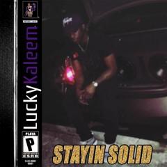 Stayin Solid (Prod. By Razz)