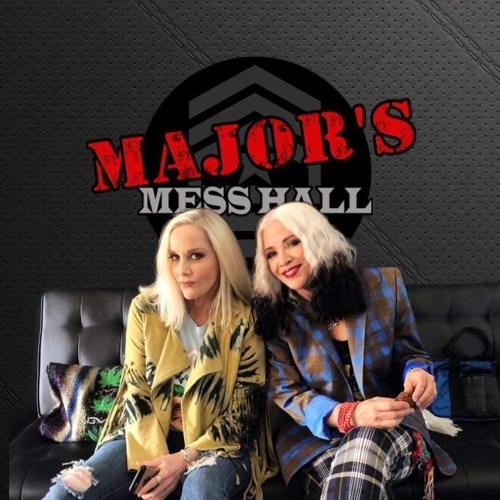 Major's Mess Hall - Episode 99 - Cherie Currie And Brie Darling