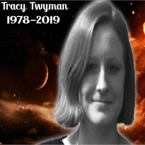 IN MEMORY OF TRACY TWYMAN