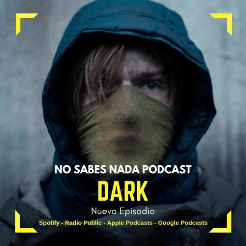 Episodio #26: Dark - Segunda Temporada