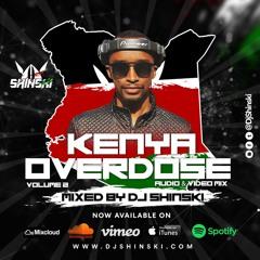 Kenya Overdose Mix Vol 2 [Wamlambez, Pekejeng, Ethic Figa, pandana Gengetone]