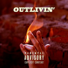 Apex F.L.Y. - Outlivin' (ft. __.class.__)