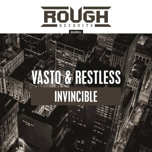 Vasto & Restless - Invincible (OUT NOW)