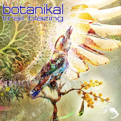 Botanikal - Trail Blazing 2019 [EP]