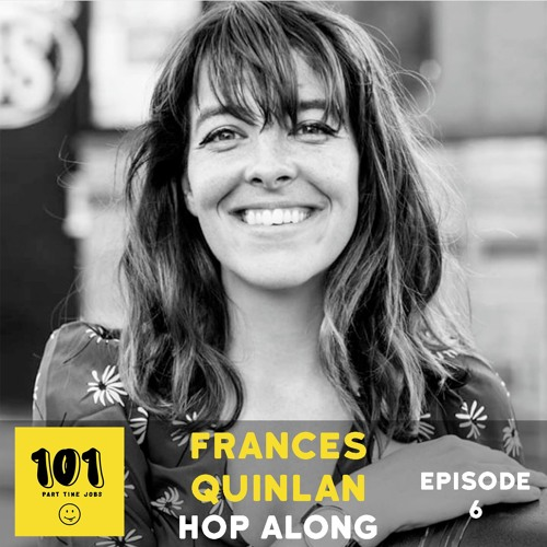 Frances Quinlan (Hop Along)