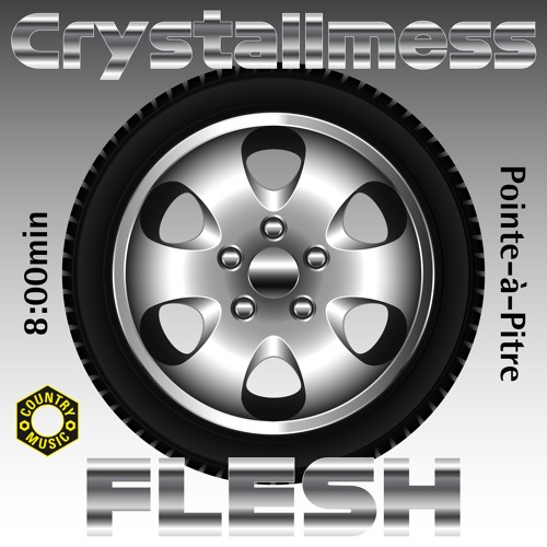 Crystallmess - FLESH