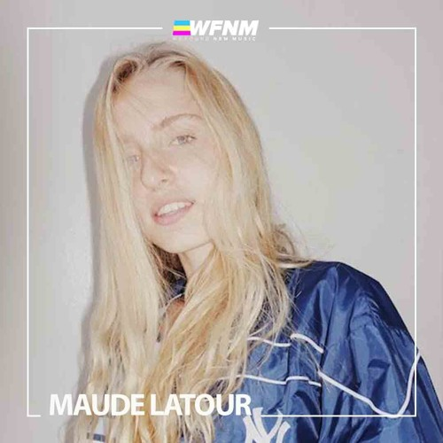 Maude Latour - Interview - We Found New Music With Grant Owens