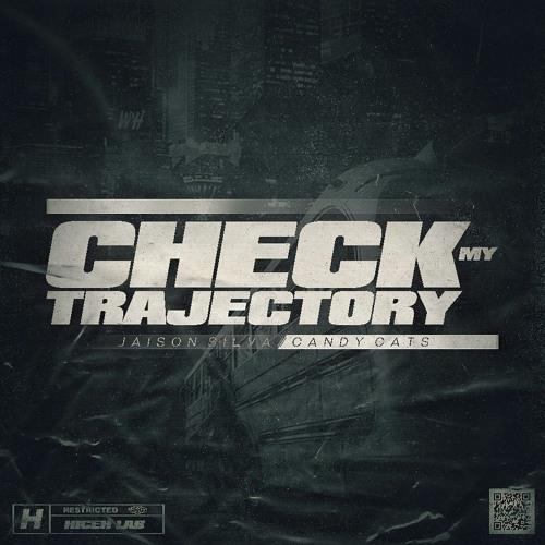 Jaison Silva, Candy Cats - Check My Trajectory (Michäell D. Remix)